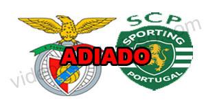 Jogo Benfica vs Sporting – ADIADO